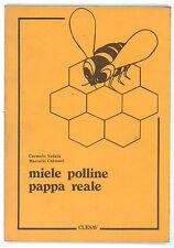 VADALA' CARMELO COTRONEI MARCELLO MIELE POLLINE PAPPA REALE CLESAV 1980 API