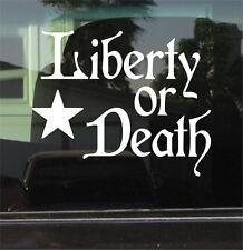 "LIBERTY OR DEATH 8"" DIE CUT VINYL DECAL/STICKER"