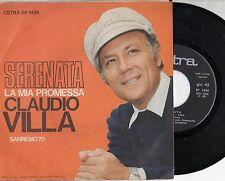 CLAUDIO VILLA disco 45 giri MADE in ITALY Serenata + La mia promessa SANREMO 70