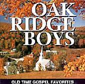 THE OAK RIDGE BOYS - OLD TIME GOSPEL FAVORITES (NEW CD)