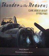94 1st ED Thunder in the Heavens Classic American Aircraft of World War II HCDJ