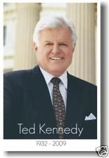 Senator Ted Kennedy 1932 - 2009 - Massachusetts - NEW GOVERNMENT POSTER