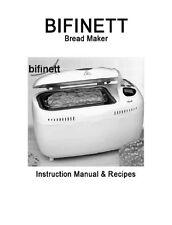 Bifinett Bread Machine Manual Kh1170, Kh1171, Kh1172, Kh2230, Kh2231, Kh2232