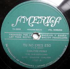 CARLITOS PEREZ Y SU TRIO TU NO ERES ESOLATIN 78