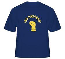 NO PASARAN None shall pass PROTEST NB T Shirt