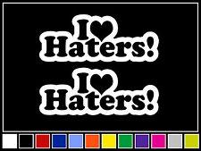 "(2) 7"" I LOVE HATERS Decals *14 COLORS* Vinyl Stickers DGK Skate Heart JDM VW"
