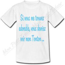 T-shirt Enfant Si vous me trouvez adorable vous devriez voir mon Tonton Bleu