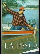 LA PESCA.  SERGIO PEROSINO DE AGOSTINI 1966