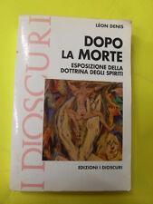 DENIS - DOPO LA MORTE - ED.I DINOSAURI - 1990