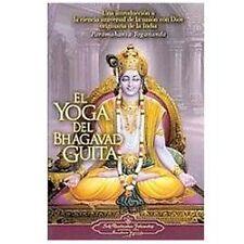 El Yoga del Bhagavad Guita: Una Introduccion a la Ciencia Universal de la Union