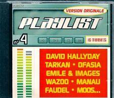 CD COMPIL 16 TITRES--PLAYLIST 4--HALLYDAY/WAZOO/MOOS