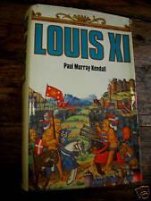 louis XI par paul murray kendall