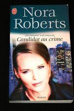 CANDIDAT AU CRIME LIEUTENANT EVE DALLAS,NORA ROBERTS,J'AI LU-2004,FORMAT POCHE