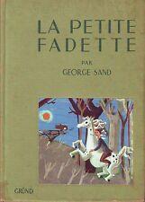 La Petite Fadette * George SAND * 1958 * Grund * roman jeunesse * 19 ème siècle