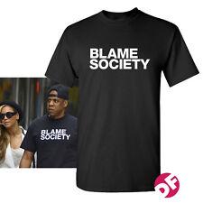 Blame Society T shirt NEW JAYZ Tee Hip Hop Hipster Beyone DOPE