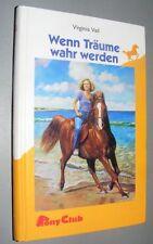 MÄDCHENBUCH: Virginia VAIL Wenn Träume wahr werden 1994 Pony- Buch