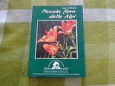 Fiori natura montagna# Libro  PICCOLA FLORA DELLE ALPI  * Paula Kohlhaupt