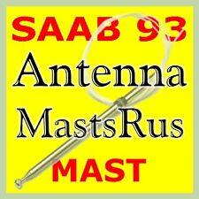 SAAB 93 Viggen AM/FM Power Antenna MAST 1999-2003