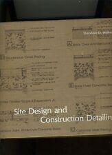 SITE DESIGN AND CONSTRUCTION PLANNING. T. WALKER.1978. 1ST. COMPREHENSIVE. VG+