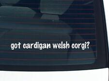 got cardigan welsh corgi? Dog Breed Funny Decal Sticker Art Wall Car Cute