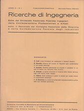 RICERCHE DI INGEGNERIA - anno III - bimestrale n. 1 - gennaio/febbraio 1935