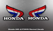 HONDA 1985 ATC250 ATC250R SHROUD DECAL LIKE NOS OEM GRAPHICS