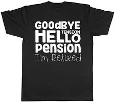 ARRIVEDERCI TENSIONE Hello Pensione sono in Pensione Da Uomo T-shirt