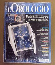N°1310 L'OROLOGIO N.84 PATEK PHILIPPE BULGARI BREGUET CHOPARD DANIEL ROTH