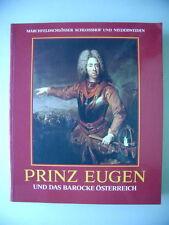 Prinz Eugen und das barocke Österreich Marchfeldschlösser Schloßhof Niederweiden