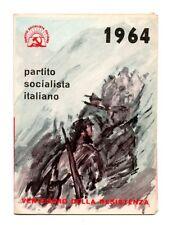 TESSERA 1964 PSI PARTITO SOCIALISTA ITALIANO 20° RESISTENZA PARTIGIANI MOGLIANO