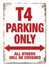 WTF | T4 PARKING ONLY | Metal Wall Sign Plaque VW Volkswagen Transporter Camper