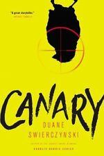 Canary, Swierczynski, Duane