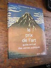 le prix de l'art guide annuel des ventes publique