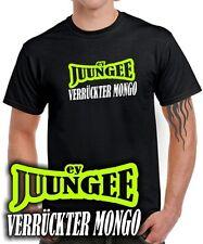 VERRÜCKTER MONGO ey JUNGE new kids Sprüche Spruch maaskantje , Fun T-SHIRT