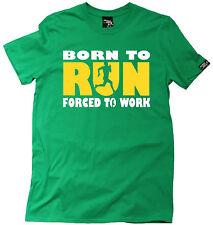 Born To Run Forced To Work MENS T-SHIRT training birthday gift running runner