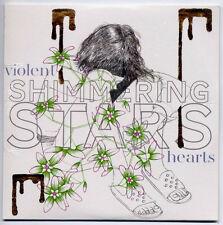 SHIMMERING STARS Violent Hearts 2011 UK 14-trk promo CD SEALED card sleeve