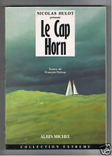 LE CAP HORN  NICOLAS HULOT FRANCOIS PEDRON 1990