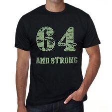 64 And Strong Homme T-shirt Noir Cadeau D'anniversaire