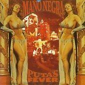 Mano Negra cd- Puta's Fever (1989)