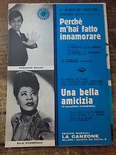 """SPARTITO A. SAVINI """"PERCHE' M'HAI FATTO INN"""" + E.FITGERALD """"UNA BELLA AMIC."""""""
