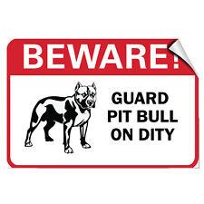 Beware! Guard Pit Bull On Duty Pet Animal Label Decal Sticker