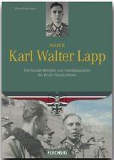 Kaltenegger MAJOR KARL WALTER LAPP Ritterkreuzträger Gebirgsjäger Standschützen
