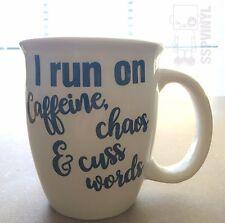 DIY I run on caffeine chaos and cuss words funny coffee cup mug decal sticker