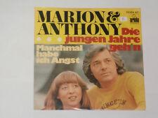 """MARION & ANTHONY -Die jungen Jahre geh'n- 7"""""""