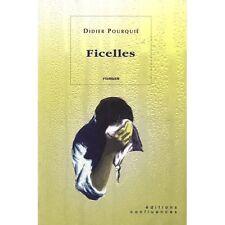 Ficelles.Didier POURQUIE.Confluences P006