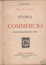 STORIA DEL COMMERCIO_RARO ANTICO MANUALE HOEPLI_D'EPOCA