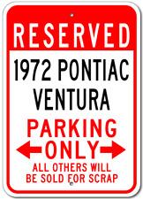 1972 72 PONTIAC VENTURA Parking Sign