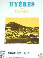 Hyères et Cannes VAR Le Trayas Esterel Provence