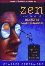 Zen and the Art of Diabetes Maintenance