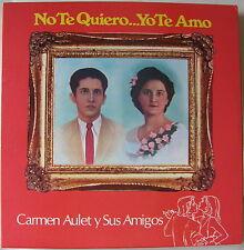 Carmen Aulet y Sus Amigos No Te Quiero Yo Te Amo Danzas Bolero Puerto Rico MINT